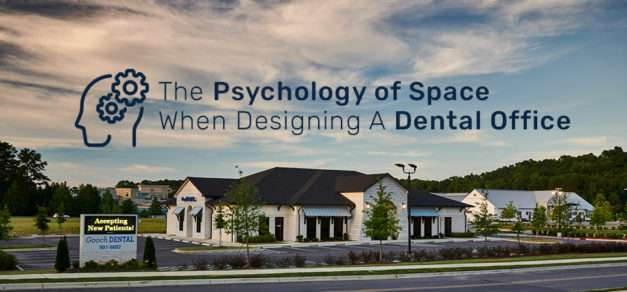 The Psychology of Space When Designing a Dental Office