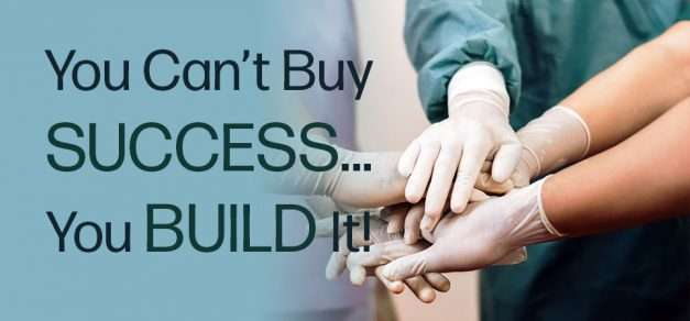 You Can't Buy Success – You Build It
