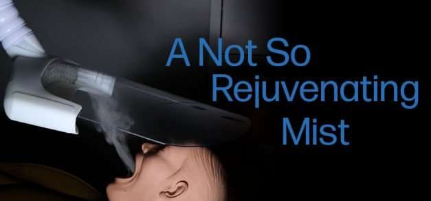 A Not So Rejuvenating Mist – Controlling Aerosols In Your Dental Practice