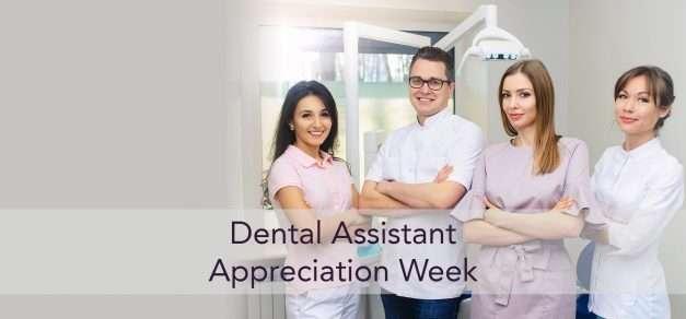 Dental Assistant Appreciation Week