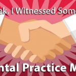 Last Week, I Witnessed Some Magic: A Dental Practice Merge